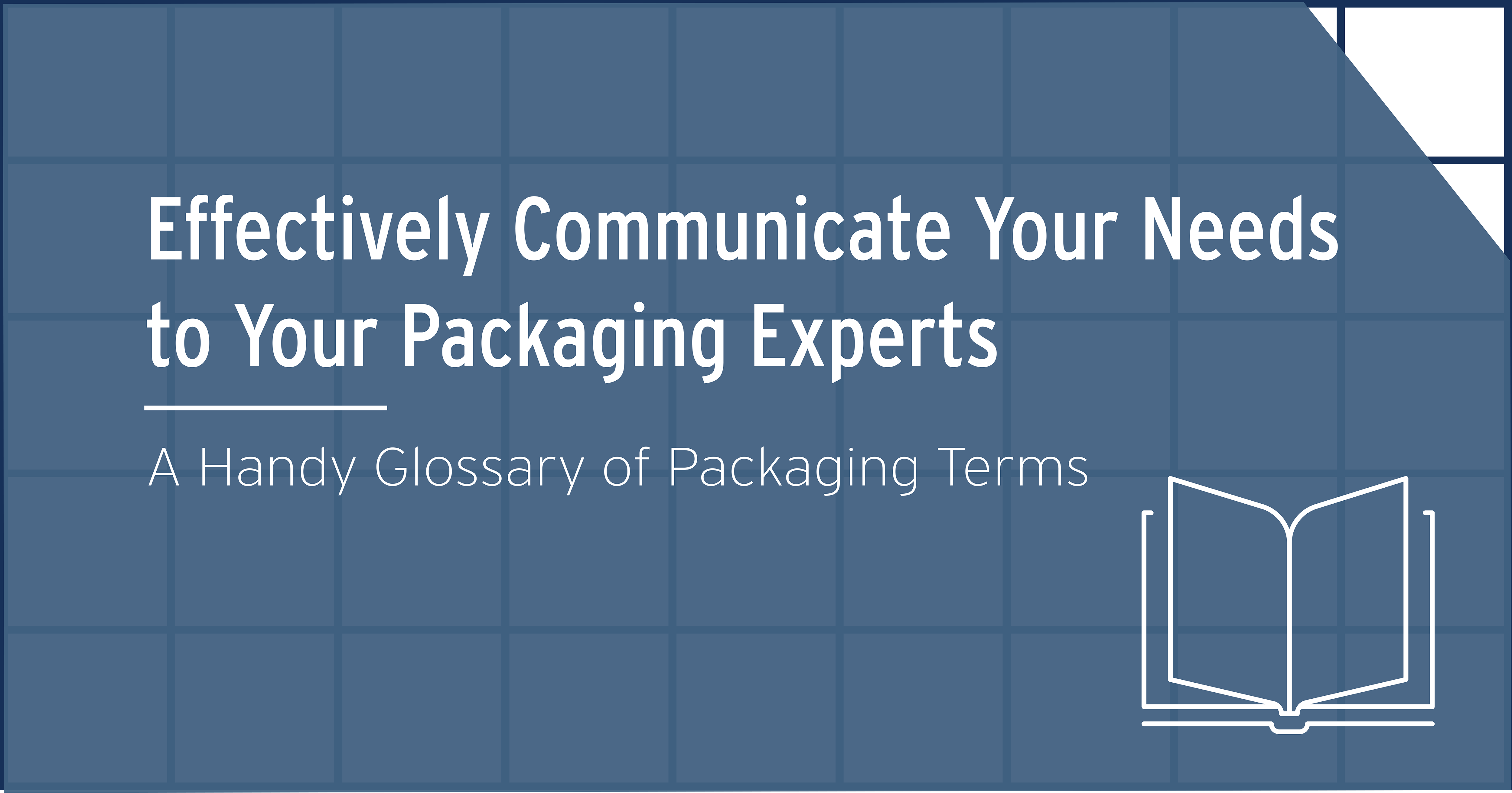 From A to Z: A Glossary of Packaging Terms for Beginners